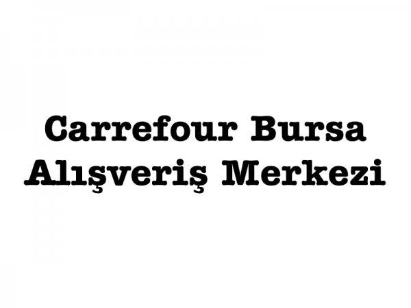 Carrefour Bursa AVM