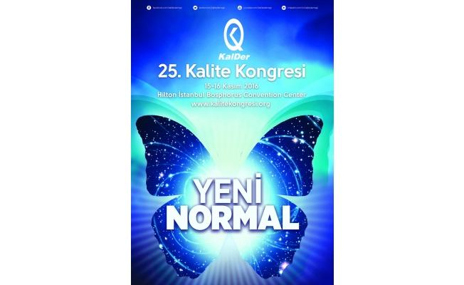KalDer 25.Kalite Kongresi'nin teması 'Yeni Normal'