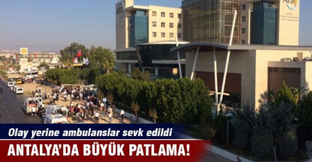 Antalya'da büyük patlama!