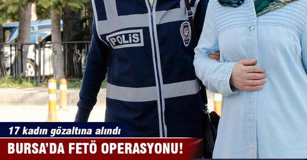 Bursa'da 17 kadın gözaltına alındı!