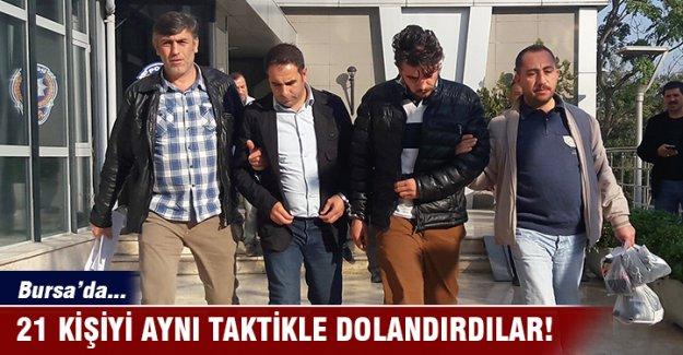 Bursa'da 21 kişiyi aynı taktikle dolandırdılar