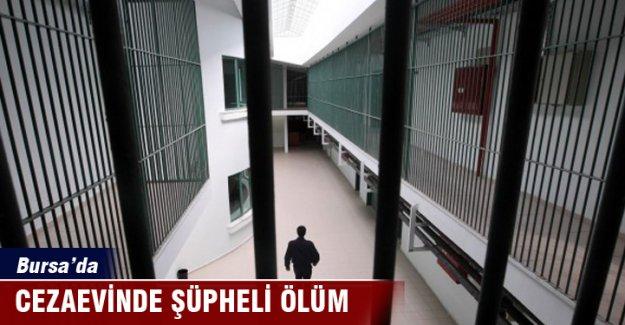 Bursa'da cezaevinde şüpheli ölüm