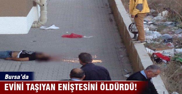 Bursa'da evini taşıyan eniştesini öldürdü