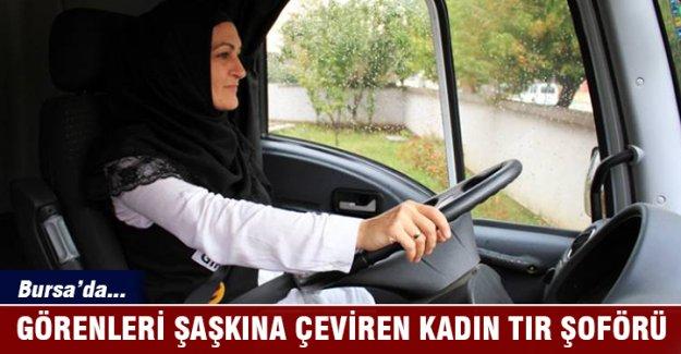 Bursa'da görenleri şaşkına çeviren kadın TIR şoförü