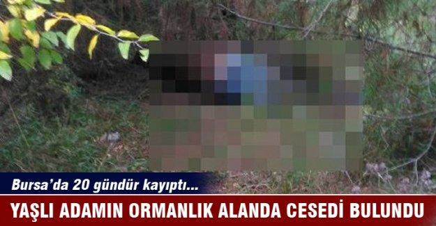 Bursa'da kayıp adamın cesedi bulundu!
