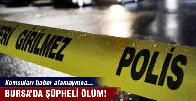 Bursa'da şüpheli ölüm!