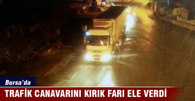 Bursa'da trafik canavarını kırık farı ele verdi