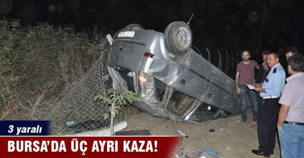 Bursa'da üç ayrı kazada üç kişi yaralandı
