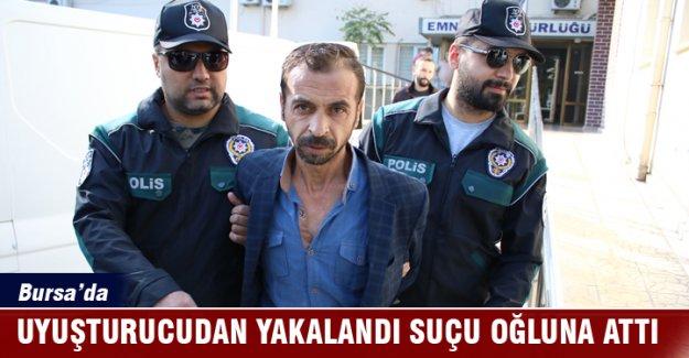 Bursa'da uyuşturucudan yakalandı suçu oğlunun üzerine attı