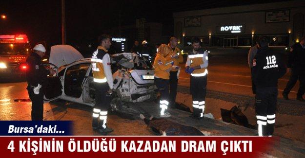 Bursa'daki 4 kişinin öldüğü kazadan dram çıktı