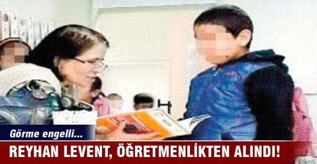 Görme engelli Reyhan Levent öğretmenlikten alındı