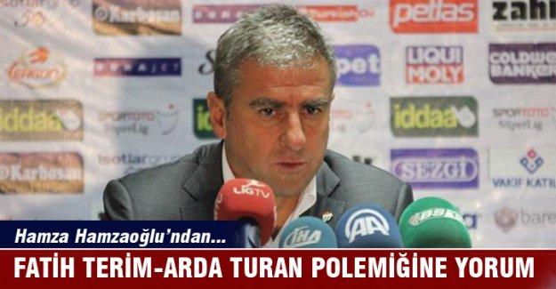 Hamzaoğlu'nda Fatih Terim-Arda polemiği yorumu