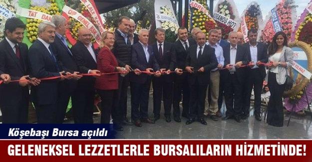 Köşebaşı Bursa açıldı