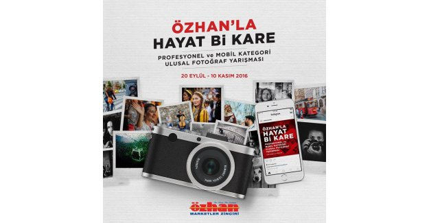 'Özhan'la Hayat BiKare' ulusal fotoğraf yarışması başladı