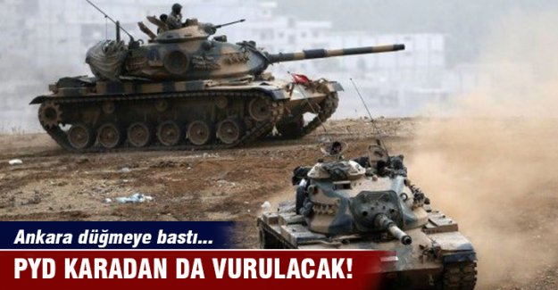 PYD karadan da vurulacak!