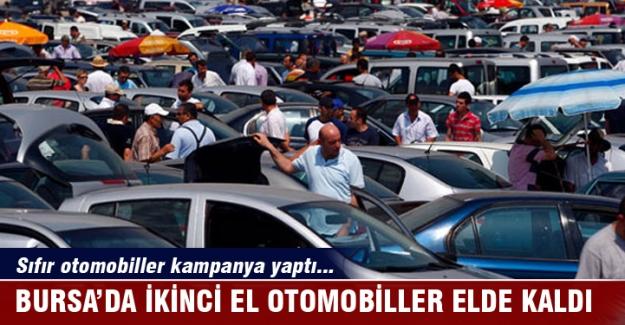 Sıfır otomobiller kampanya yaptı, Bursa'da ikinci el otomobiller elde kaldı