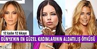 Aldatılan en güzel 12 kadın