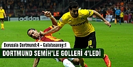 Borussia Dortmund:4 - Galatasaray:1