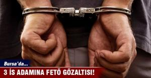 Bursa'da 3 iş adamı gözaltına alındı