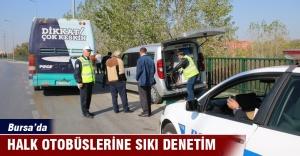 Bursa#039;da halk otobüslerine sıkı...