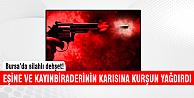 Bursa'da silahlı dehşet!