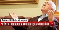 Fetullah Gülen'den hakaret dolu sözler