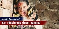 İşte Türkiye'nin şiddet karnesi