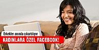 Kadınlara özel Facebook!