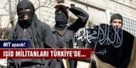 MİT'ten IŞİD mesajı!