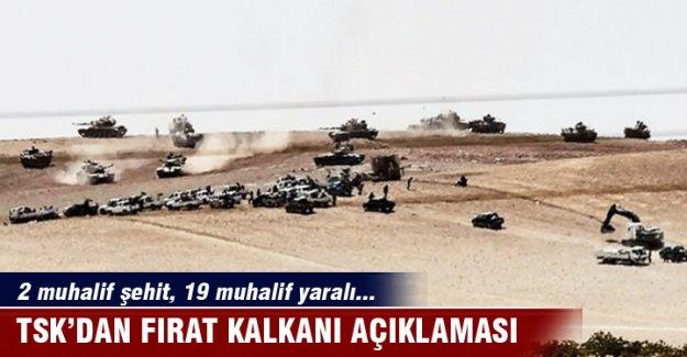 TSK'dan son dakika açıklaması: 2 muhalif şehit, 19 muhalif yaralı...