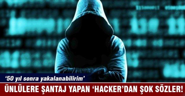 Ünlü isimlere şantaj yapan hacker kendini böyle savundu