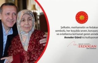 Erdoğan'dan Anneler Günü mesajı