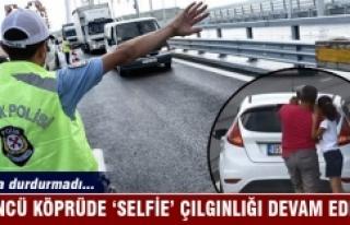 3. Köprü'de selfie çılgınlığı kaza dinlemiyor