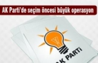 AK Parti'de seçim öncesi görevden alma operasyonu