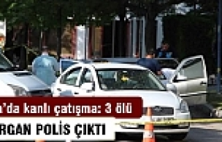 Ankara'da kanlı çatışma: 3 ölü