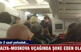 Antalya Moskova uçağında bir yolcu hayatını kaybetti