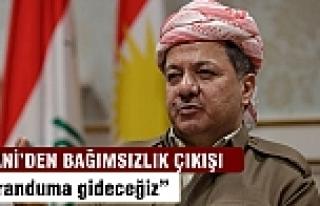 Barzani'den bağımsızlık çıkışı