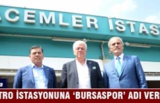 Bursa Acemler metro istasyonuna Bursaspor adı verildi