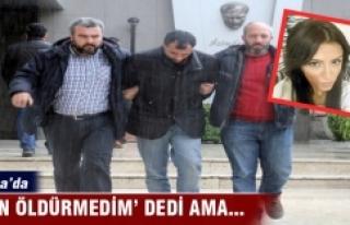 Bursa'da 'Ben öldürmedim' dedi, 18...