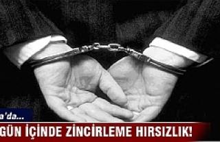 Bursa'da bir gün içinde zincirleme hırsızlık