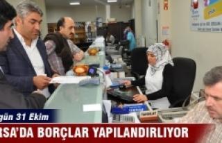 Bursa'da borçlar yapılandırılıyor