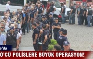 Bursa'da FETÖ'cü polislere büyük operasyon...