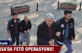 Bursa'da FETÖ operasyonu: 11 gözaltı