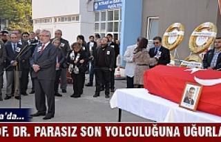 Bursa'da Prof. Dr. Parasız son yolculuğuna...