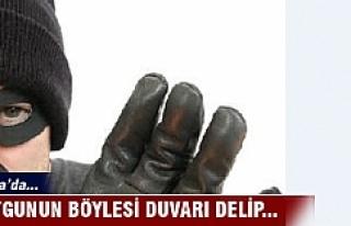 Bursa'da soygunun böylesi duvarı delip...