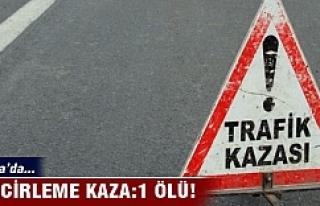 Bursa'da zincirleme kaza:1 ölü