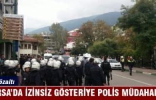Bursa'da izinsiz gösteriye polis müdahalesi: 36...