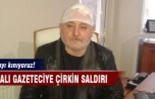 Bursalı gazeteciye çirkin saldırı!