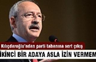 """""""CHP'de ikinci bir adaya izin vermem"""""""