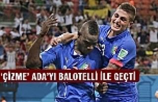 'Çizme' Ada'yı Balotelli ile geçti!